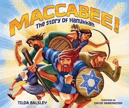 Maccabee!  The Hanukkah Story