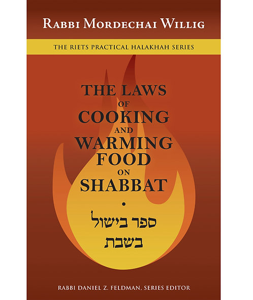 The Laws of Cooking and Warming Food on Shabbat
