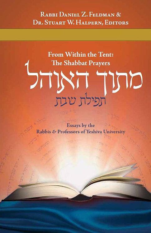 Mitokh Ha-Ohel: Shabbat Prayer