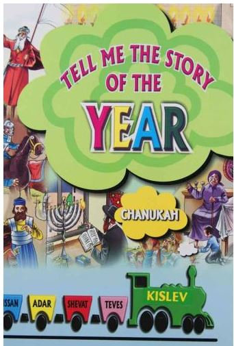 Tell me the Story of the Year - Kislev / Chanukah
