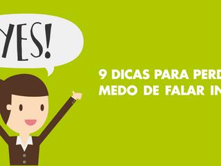 9 Dicas para perder o medo de falar inglês