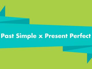 Dicas gramaticais: algumas diferenças entre Past Simple x Present Perfect