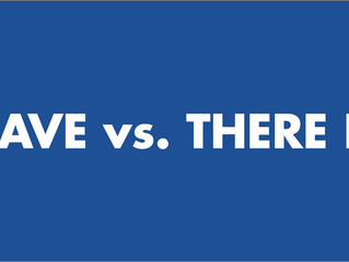 HAVE vs. THERE IS