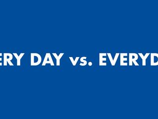 EVERY DAY (separado) vs. EVERYDAY (junto)