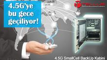 Türkiye artık 4.5G'de