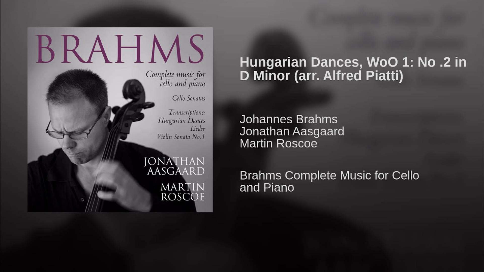 Hungarian Dances, WoO 1 No 2 in D Minor arr Alfred Piatti