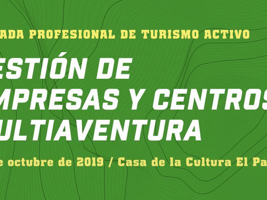 T-Activa La Palma Turismo Activo organiza una Jornada sobre Gestión de Empresas y Centros Multiavent