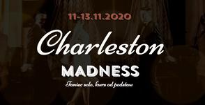 Charleston Madness - warsztaty Solo Charlestona lat 20.!