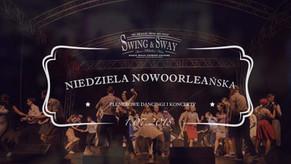 Niedziela Nowoorleańska i nocny dancing pod gołym niebem | Niedziela 1.07
