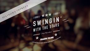 Swingin' With The Stars - Piątkowa impreza w Pałacu Czeczotka | 6.07.2018