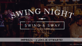 SWING NIGHT - IMPREZA + 3 LEKCJE OD PODSTAW