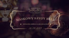 MASKOWY SAVOY BALL - swingowa impreza karnawałowa