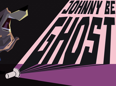Johnny Be Ghost