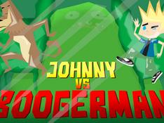 Johnny Vs. Boogerman