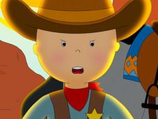 Caillou the Cowboy