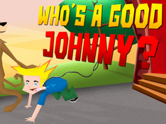 Who's a good Johnny?