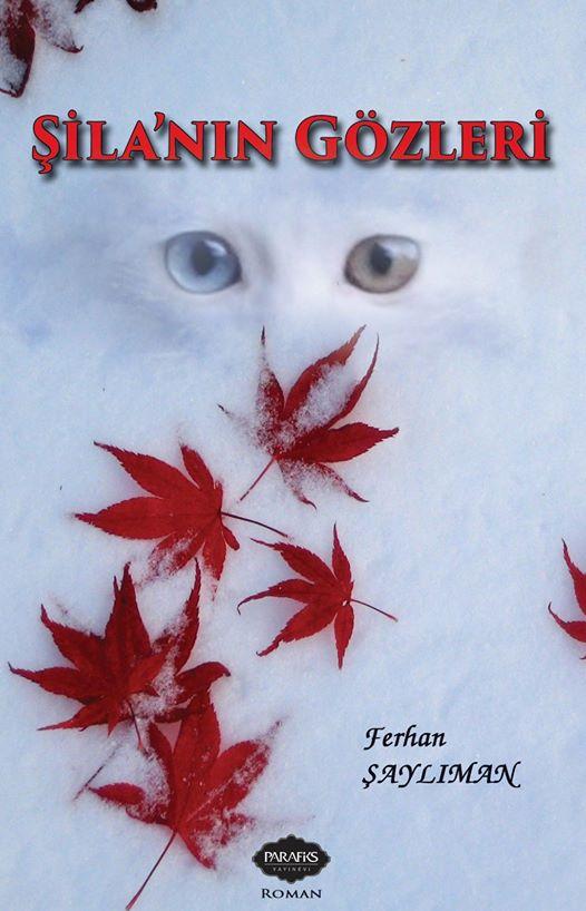 Ferhan Şaylıman   - Şila'nın Gözleri