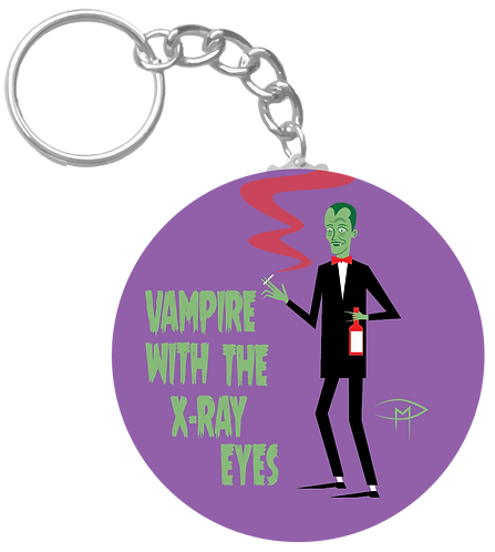 """""""Vampire With The X-Ray Eyes"""" Keychain"""