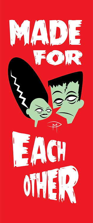 """Made For Each Other 9.75"""" x 3.25"""""""