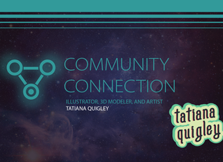 Tatiana Quigley, Illustrator, 3D Modeler, and Artist