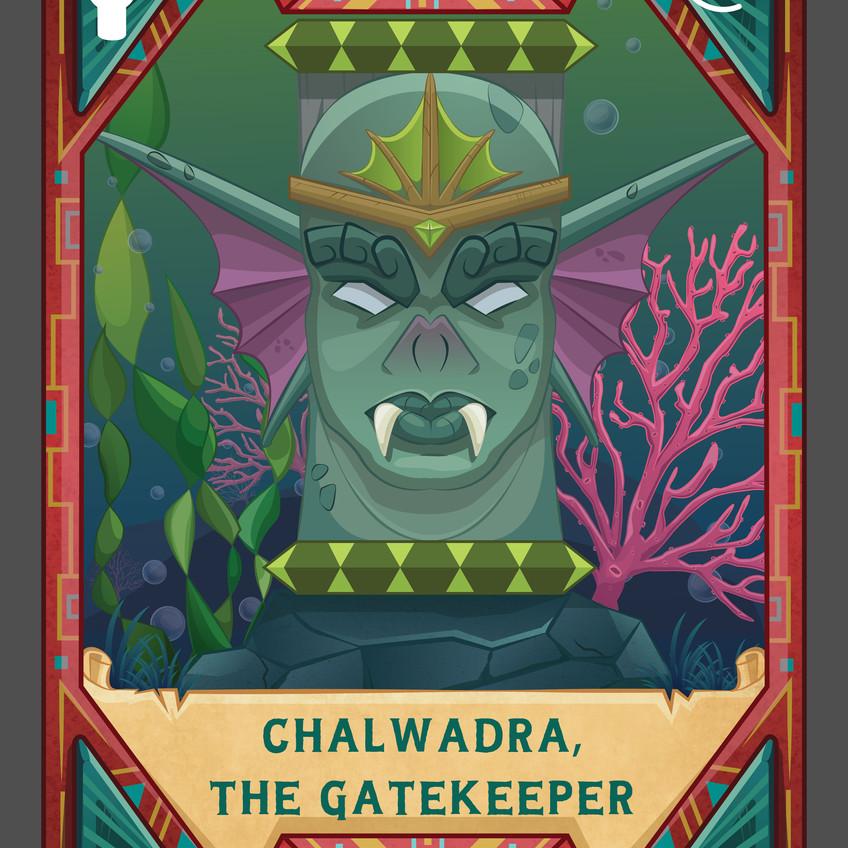 Chalwadra, the Gatekeeper