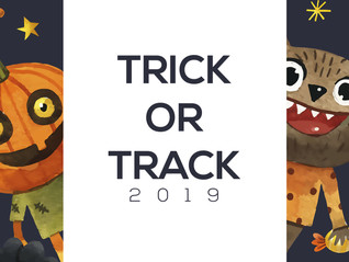 Trick or Track 2019.