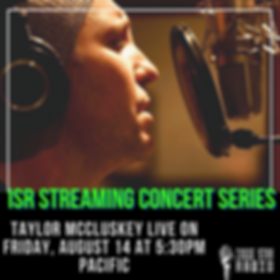 ISR STREAMING CONCERT SERIES TAYLOR MCCL