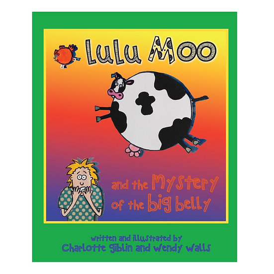 Lulu Moo - and the Mystery of the Big Belly