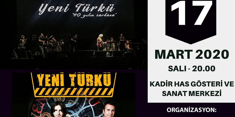 YENİ TÜRKÜ - 17 MART 2020