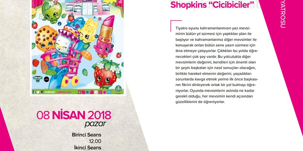 "Shopkins""cicibiciler"" - Çocuk Tiyatrosu"