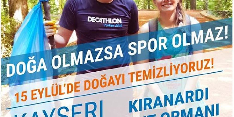 15 EYLÜL'DE DOĞAYI TEMİZLİYORUZ - DECATHLON KAYSERİ