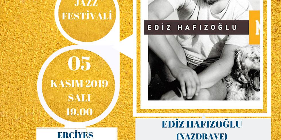 EDİZ HAFIZOĞLU - JAZZ FESTİVALİ