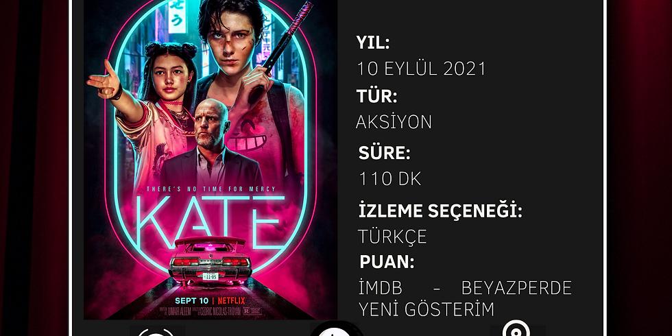 TERAS SİNEMASI- CUMARTESİ - FİLM: KATE (ALTYAZILI)