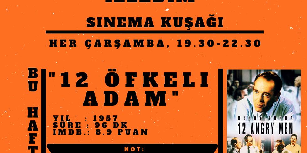 GGBFİ-SİNEMA KUŞAĞI - 12 ÖFKELİ ADAM