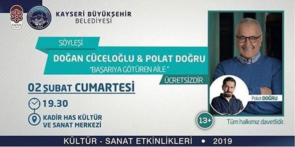 """DOĞAN CÜCELOĞLU & POLAT DOĞRU """"BAŞARIYA GÖTÜREN AİLE """" - SÖYLEŞİ"""