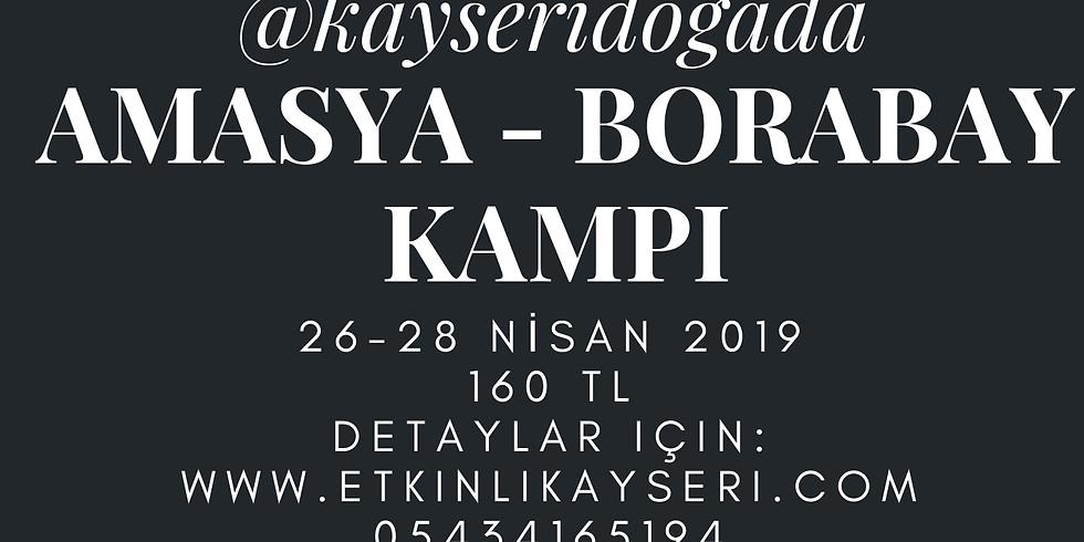 AMASYA-BORABAY KAMPI - 26-28 NİSAN 2019 (1)