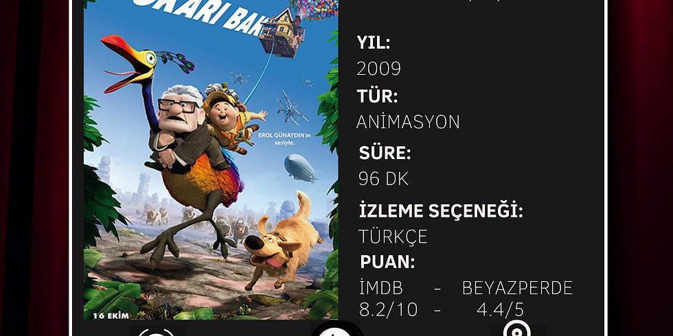 TERAS SİNEMASI- CUMARTESİ - FİLM: YUKARI BAK (UP)