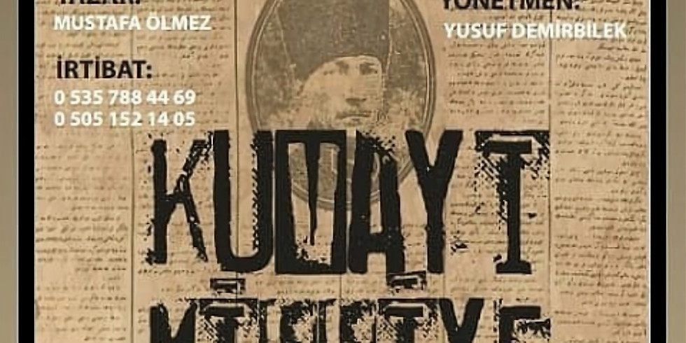 Kuvayi milliye gazetesi tiyatro
