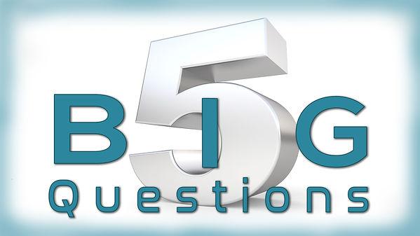 5.3 Big Questions series.jpg