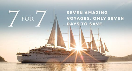 7 Great Deals for 7 Days - Windstar