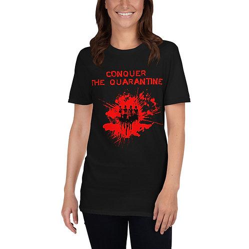 Conquer The Quarantine Short-Sleeve Unisex T-Shirt