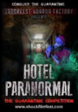 hotel paranormal quarantine competition.