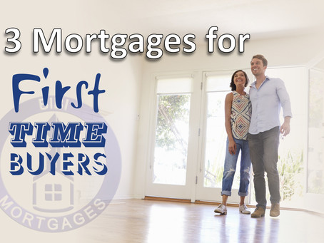 3 TYPES OF MORTGAGES FOR THE FIRST-TIME BUYER