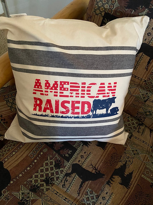 American Raised 18x18 pillow cover