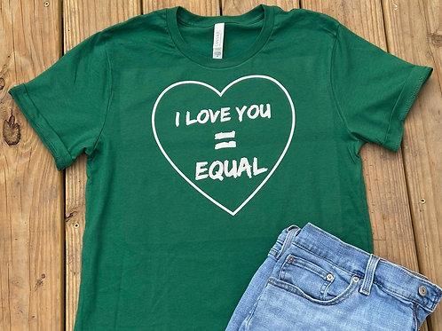 I love you Equal