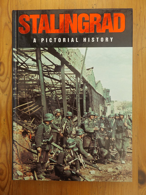 Stalingrad: A Pictorial History