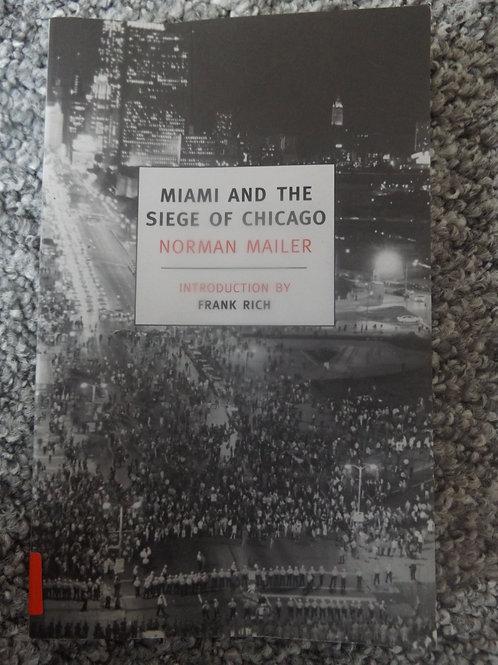 Miami & The Siege of Chicago