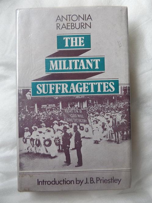 The Militant Suffragettes