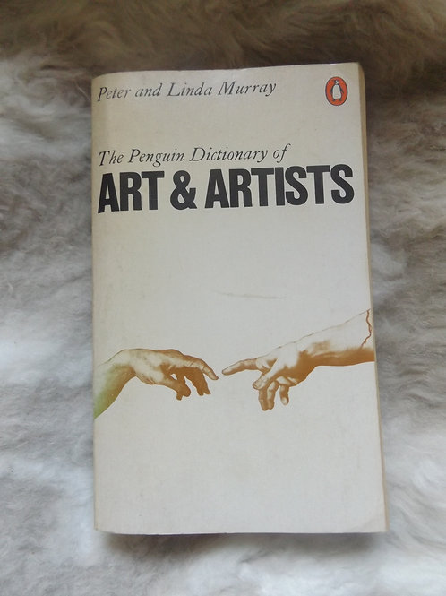 Penguin Dictionary of Art & Artists