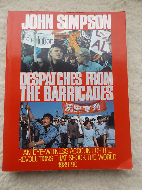 Despatches from the Barricades